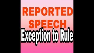Reported Speech | Direct Indirect | Exception to rule | Competition Classes | English Grammar Course