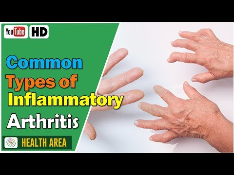 7 Common Types of Inflammatory Arthritis