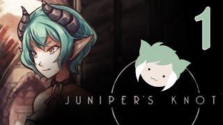 JUNIPER'S KNOT Part 1/2