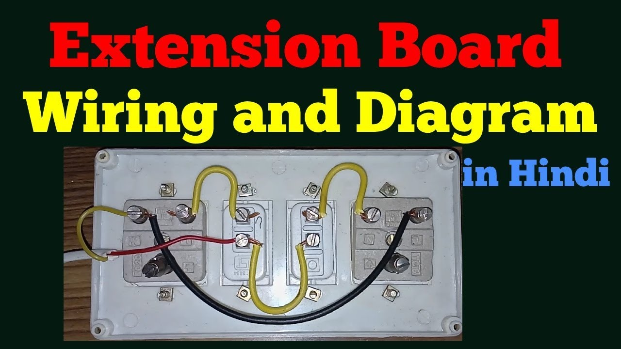 Extension Board Wiring And Diagram In Hindi  Electric
