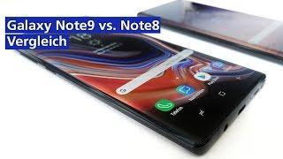 Galaxy Note9 vs Note8 im Vergleich - wo liegen die Unterschiede? (deutsch HD)