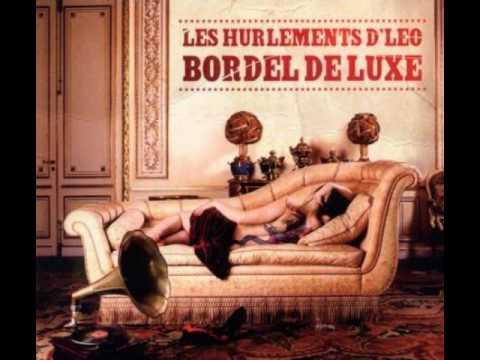 Les Hurlements d'Léo - Bordel de luxe