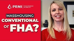 Is MassHousing a Conventional or FHA Loan? | Shawna Downs of PRMI