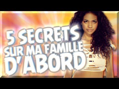 5 GRANDS SECRETS SUR MA FAMILLE D'ABORD !