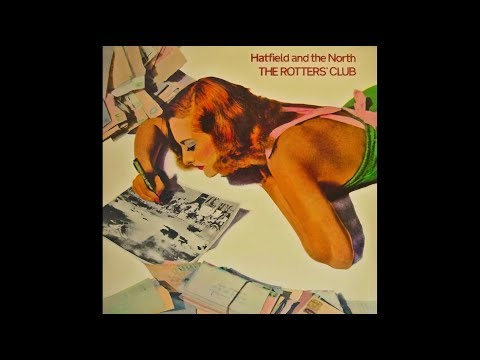 Hatfield and The North - Mumps [HQ Audio] The Rotters' Club, 1975