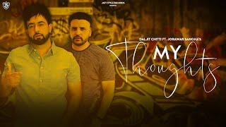 My Thoughts (Jorawar Sangha, Daljit Chitti) Mp3 Song Download