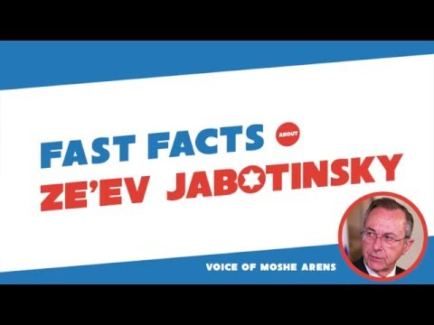 Fast Facts about Ze'ev Jabotinsky Narrated by Prof. Moshe Arens