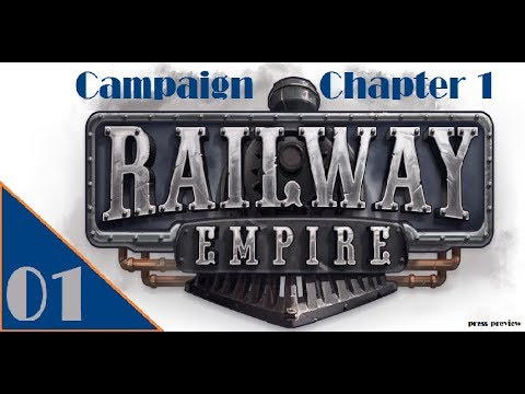 Railway Empire   Chapter 1 (Press Preview) First Hour