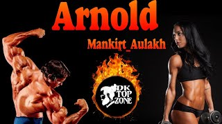 Arnold : Mankirt Aulakh (3D Bass Remix Video) Nav Sandhu | Dktopzone | Latest Punjabi Songs 2019