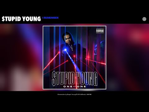 $tupid Young - I Remember (Audio)