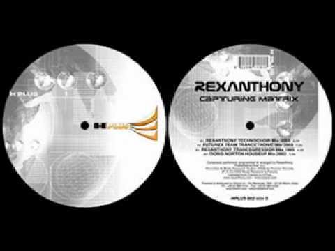 Rexanthony -- Capturing Matrix (Trancetronic 2003 Mix)