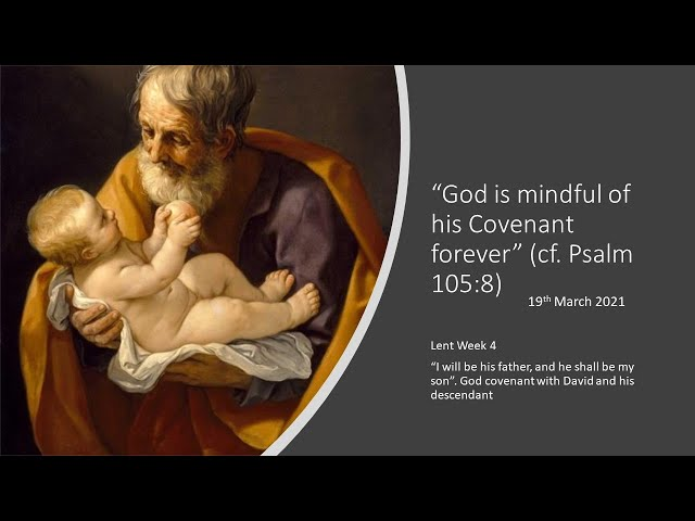 Lent'21 - Fr Javier - Friday Talks - wk4-19th Mar: God covenant with David and his descendants