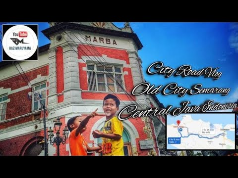 city-road-vlog|semarang-old-city|-central-java-indonesia-#cityroadvlog-#travelvlog-#kotalamasemarang