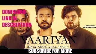 Yaariyan (Full Video) | Jonty | Ninja | Free Download | Shehnaz Gill | Latest Punjabi Songs 2018