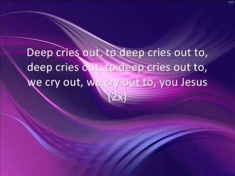 Deep Cries Out - Bethel lyrics