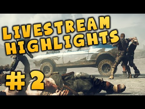 Mad Max Livestream Highlights 2: GET OUT THE CAR!