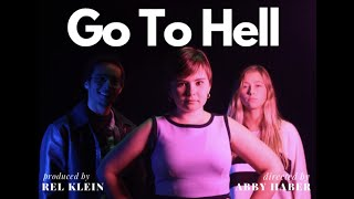 Go to Hell by Abby and Rel