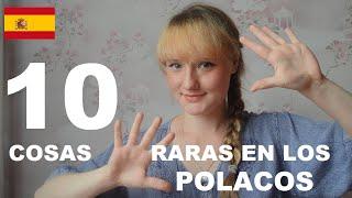 10 hbitos extraos en los polacos cap 73