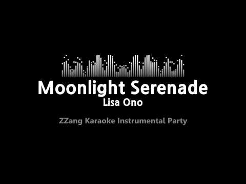 Lisa Ono-Moonlight Serenade (Instrumental) [ZZang KARAOKE]