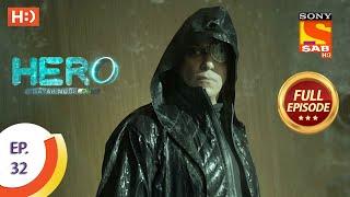 Hero - Gayab Mode On - Ep 32 - Full Episode - 19th January, 2021 Thumb