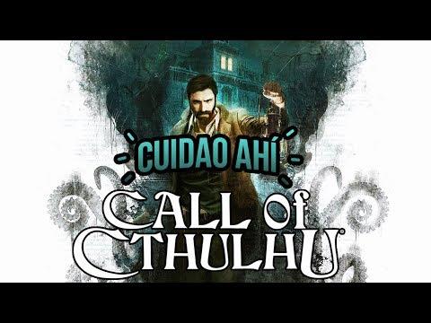 Cuidao Ahí... Call of Cthulhu