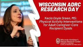 Physical activity interventions for adult caregiver-care recipient dyads - adrc research day