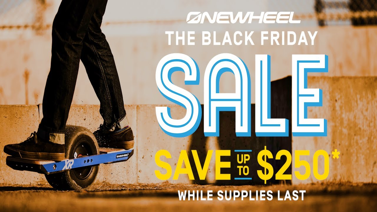 Onewheel: Black Friday SALE - Up to $250 OFF right now!