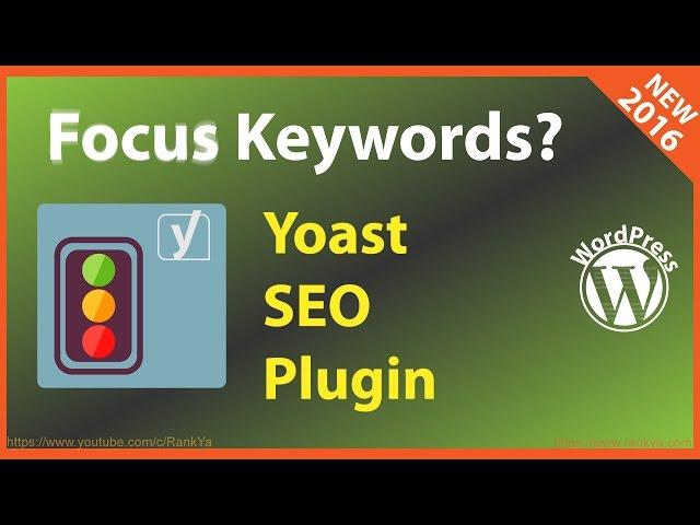 Yoast SEO Plugin Focus Keywords Explained