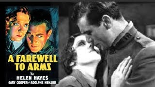 A Farewell To Arms   1932 - FREE MOVIES! Improved Quality - Drama/Romance/War: With Subtitles