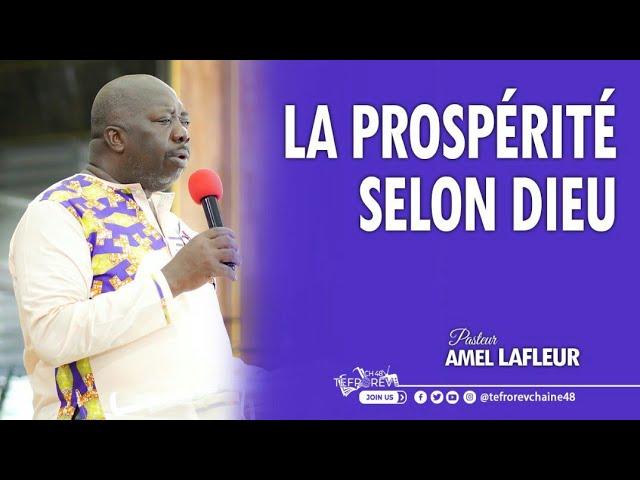 La prospérité selon Dieu | Pasteur Amel LAFLEUR
