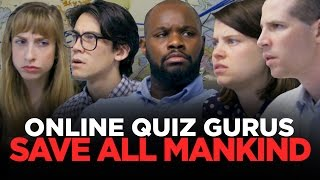 Mankind's Last Hope: People Who Are Good At Online Quizzes