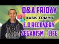 SOCIAL MEDIA Q&A MOST CHALLENGING THING ABOUT BEING VEGAN?