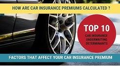 Motor Insurance - Top 10 Car Insurance Underwriting Factors, Car Insurance Premium Calculation