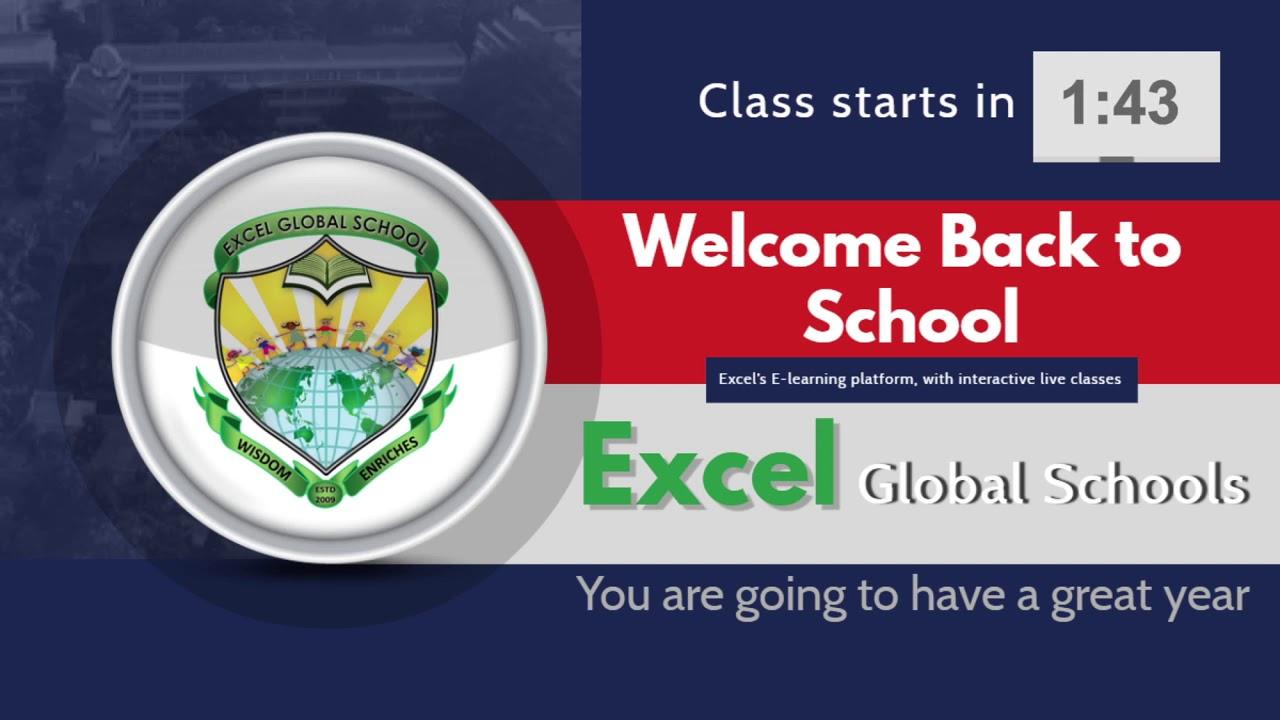 Excel Global School | Intro | Online Class