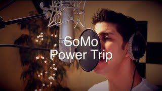 Repeat youtube video J. Cole - Power Trip (Rendition) by SoMo