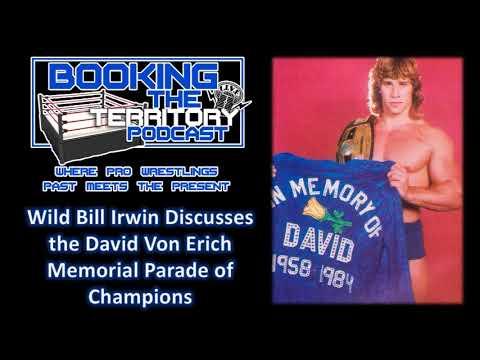 Wild Bill Irwin Talks About The David Von Erich Memorial Parade of Champions