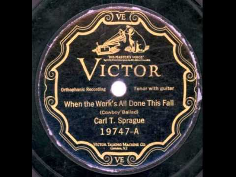 """When The Work's All Done This Fall"" - Carl T. Sprague (1925 Victor)"