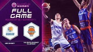 WBC Enisey v Valencia Basket Club SAD - Full Game - EuroCup Women 2019-20