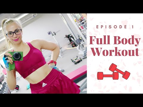 Full Body Workout (Episode 1)