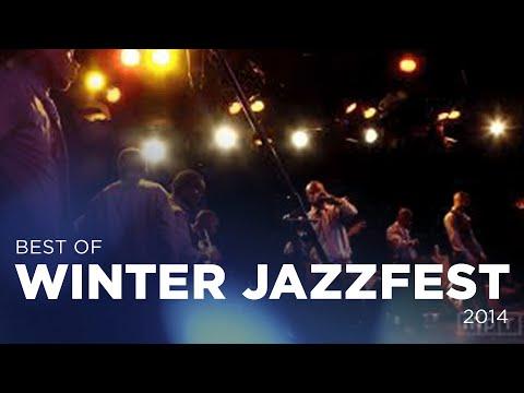 Best of Winter Jazzfest 2014