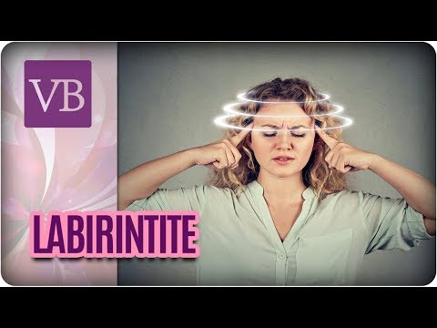 Labirintite: Causas + Como Lidar Com Crises - Você Bonita (15/08/17)
