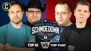 Top 10 VS Top That: #1 Contender Team Match - Movie Trivia Schmoedown