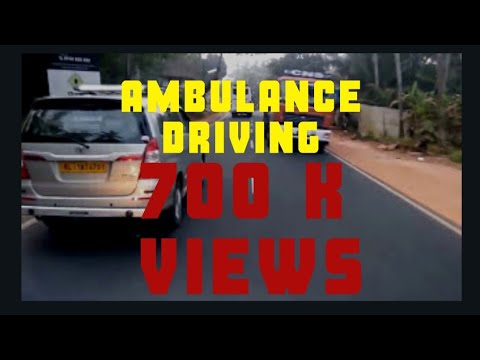 Ambulance driving in Kerala good response other vehicle +919645353531