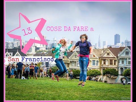 13 COSE DA VEDERE A SAN FRANCISCO| last vlog from California #clicalifornia