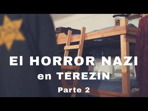 El HORROR NAZI en Terezín - PARTE 2