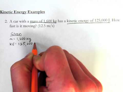Kinetic Energy - Introductory Example Problems