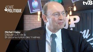 Café Politique n°62 – Michel Vialay, Député (LR) de la 8e circonscription des Yvelines
