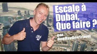 Que Faire à Dubaï Le Temps D'une Escale ?