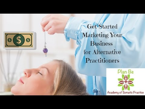 Marketing for Alternative Practitioners: Udemy Course
