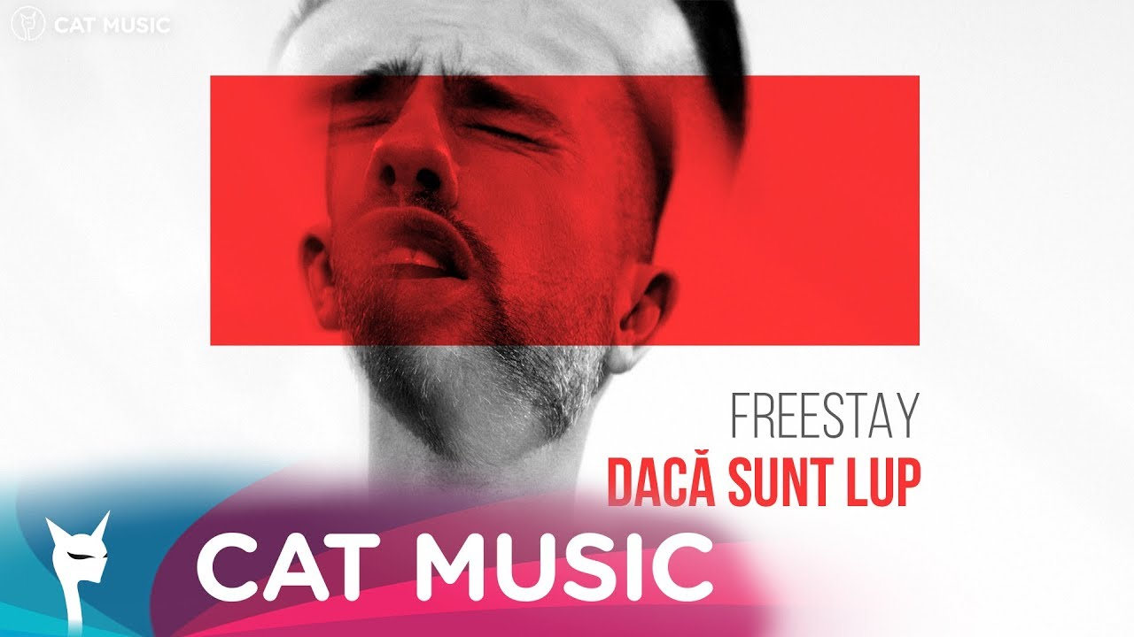 FreeStay - Daca sunt lup (Official Video)